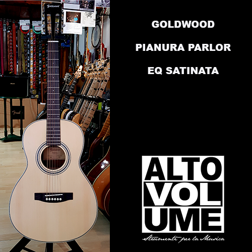 GOLDWOOD PIANURA PARLOR EQ SATINATA